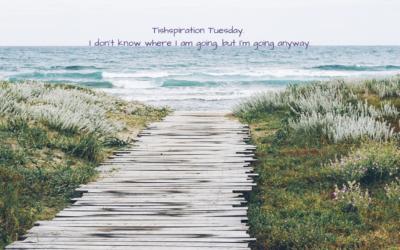 Tishspiration Tuesday| Taking Action